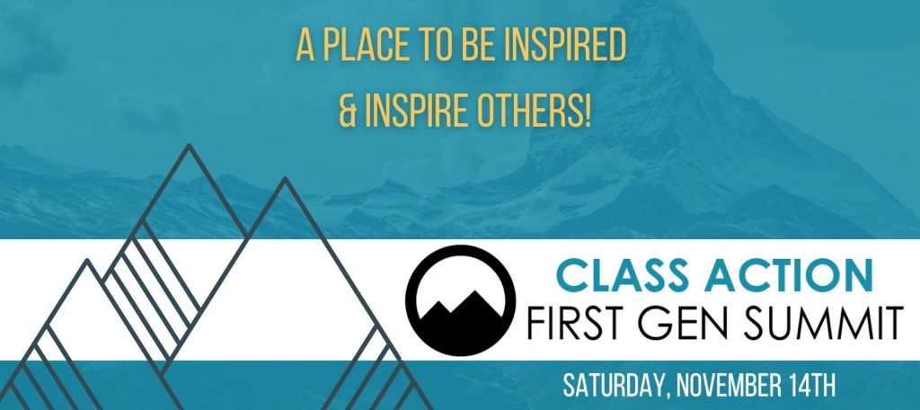 Class Action First Gen Summit Saturday November 14th - a place to be inspired and inspire others!